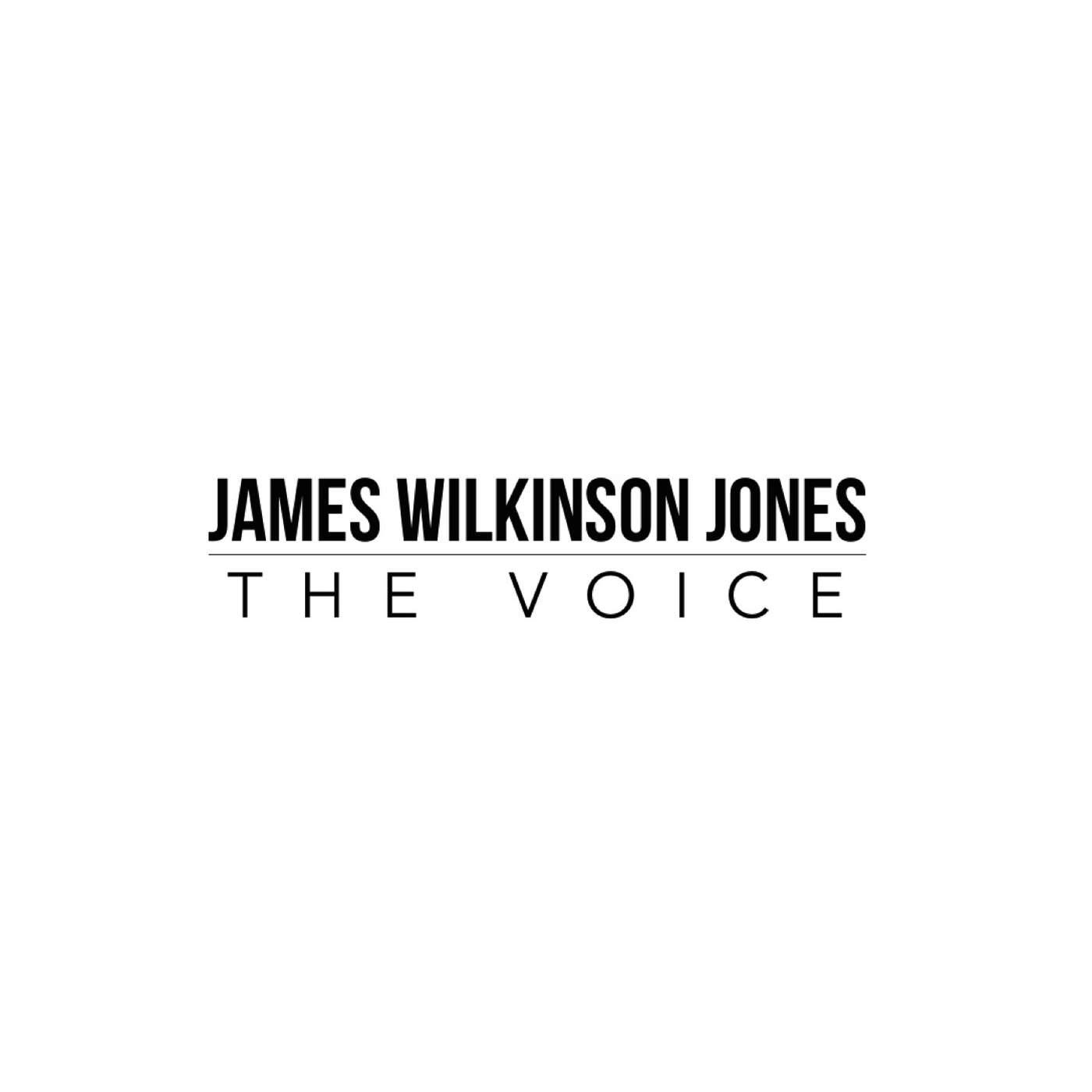 JAMES WILKINSON JONES - THE VOICE